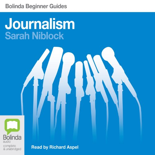 Journalism: Bolinda Beginner Guides Titelbild