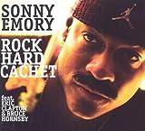 Rock Hard Cachet / Sonny Emory