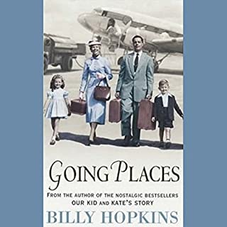 Going Places                   By:                                                                                                                                 Billy Hopkins                               Narrated by:                                                                                                                                 Christopher Kay                      Length: 14 hrs and 40 mins     4 ratings     Overall 4.5