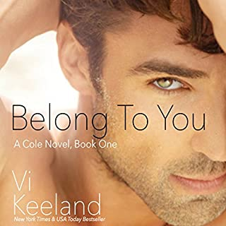 Belong To You     Cole, Book 1              By:                                                                                                                                 Vi Keeland                               Narrated by:                                                                                                                                 Lynn Barrington                      Length: 5 hrs and 26 mins     707 ratings     Overall 4.4