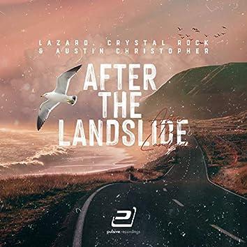 After the Landslide