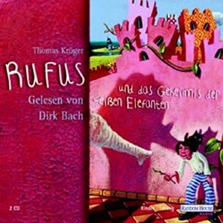 Rufus und das Geheimnis der weißen Elefanten Titelbild
