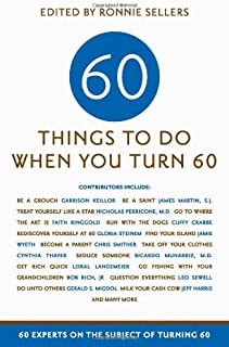 advice for turning 60