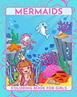 Mermaids Coloring Book for girls