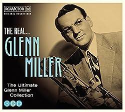 The Real. Glenn Miller