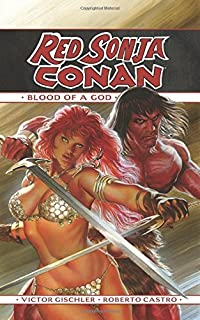 Red Sonja / Conan: The Blood of a God