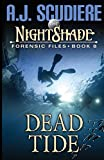 The NightShade Forensic Files: Dead Tide (Book 8)