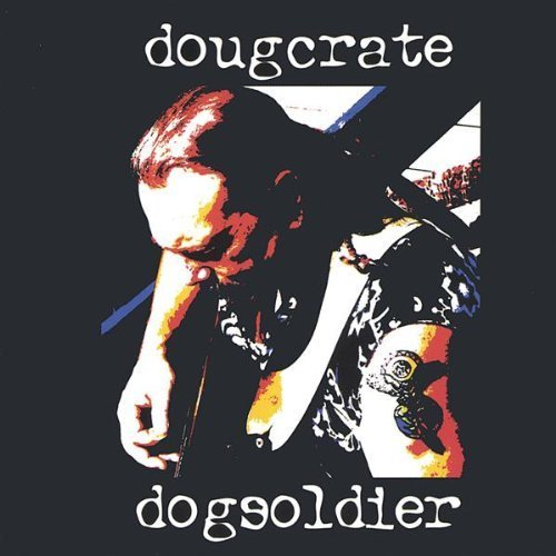 Dog Soldier by Crate, Doug (2002-11-12)