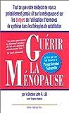 Guérir la ménopause