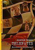 TELEPATIS - GESAMMELTE ERZÄHLUNGEN: Kosmologien - Science Fiction aus der DDR, Band 5