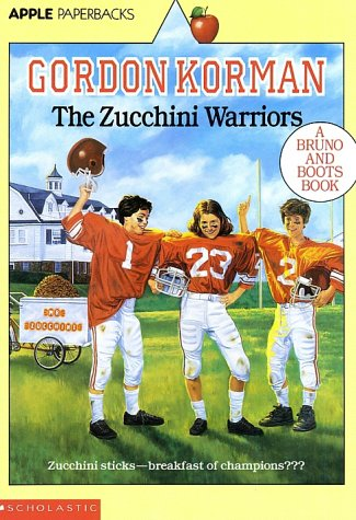 The Zucchini Warriors (Bruno and Boots, Band 5)