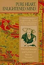 Pure Heart, Enlightened Mind: The Zen Journal & Letters of Maura Soshin O'Halloran