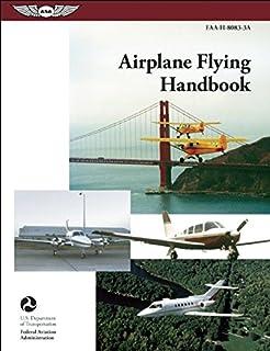 日本市場で強力 飛行機飛行ハンドブック2004:FAA-H-8083-3A(FAAハンドブック)
