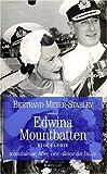 EDWINA MOUNTBATTEN. Scandaleuse, libre, vice-Reine des Indes