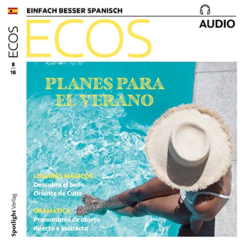 ECOS Audio - Planes para el verano. 8/2018     Spanisch lernen Audio - Pläne für den Sommer              By:                                                                                                                                 Covadonga Jimenez                               Narrated by:                                                                                                                                 div.                      Length: 1 hr     Not rated yet     Overall 0.0
