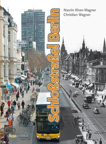 Schloßstraße!Berlin: Ein Berliner Boulevard damals und heute von Wagner, Christian (2013) Broschiert