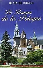 Le Roman de la Pologne de Beata de Robien