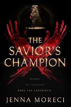 The Savior's Champion (The Savior's Series Book 1) by [Jenna Moreci]
