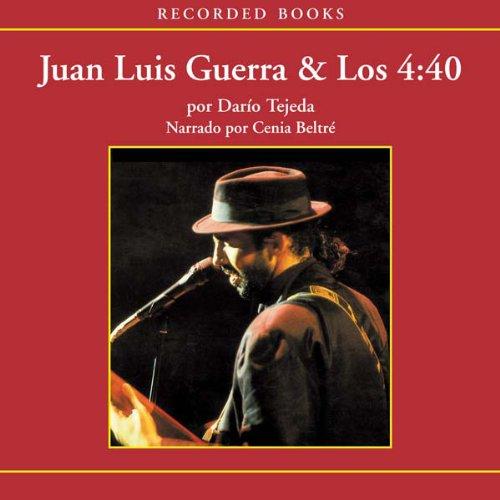 La Historia escondida de Juan Luis Guerra [The Hidden History of Juan Luis Guerra (Texto Completo)] audiobook cover art