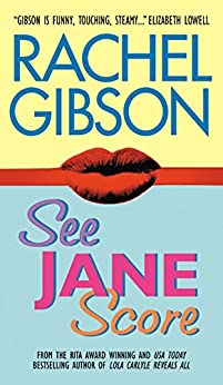 See Jane Score (Chinooks Hockey Team Book 2) by [Rachel Gibson]
