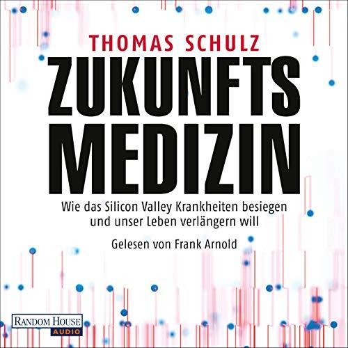 Zukunftsmedizin audiobook cover art