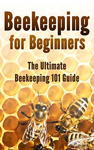 Beekeeping for Beginners: The Ultimate Beekeeping 101 Guide by [Kevin Hoard]