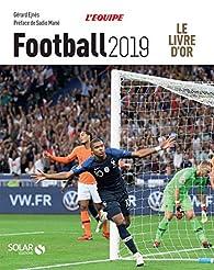 Livre d'or du football 2019 par Gérard Ejnès