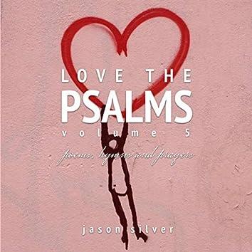 Love the Psalms, Vol. 5