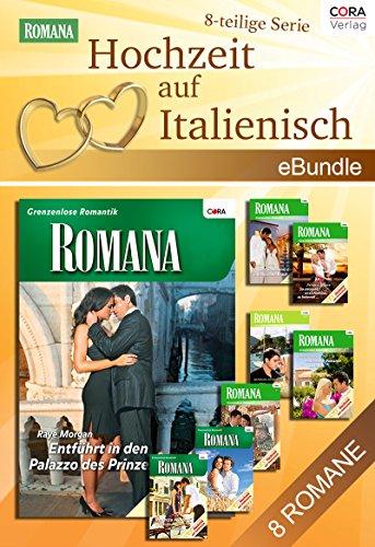 Hochzeit auf Italienisch (8-teilige Serie): eBundle