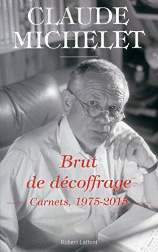 Brut de décoffrage (ROMAN) (French Edition)