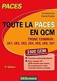 Toute la PACES en QCM - Tronc commun - UE1, UE2, UE3, UE4, UE5, UE6, UE7 de Daniel Fredon (17 juin 2015) Broché - 17/06/2015