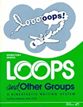 Loops and Other Groups: A Kinesthetic Writing System