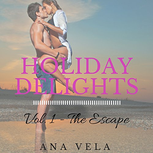 The Escape     Holiday Delights, Book 1              By:                                                                                                                                 Ana Vela                               Narrated by:                                                                                                                                 Donna Stone                      Length: 1 hr and 4 mins     Not rated yet     Overall 0.0