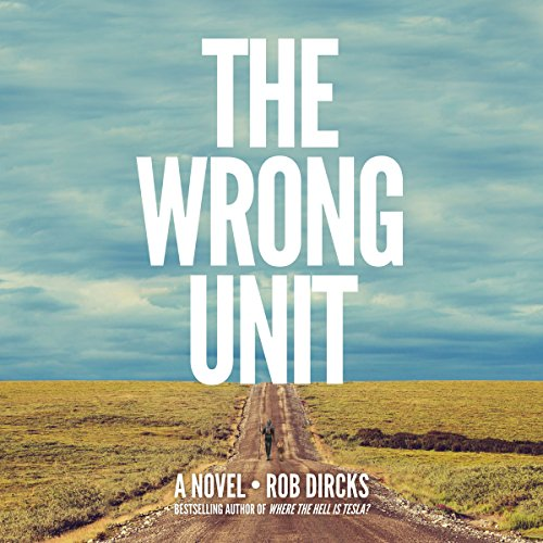The Wrong Unit audiobook cover art