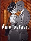 Amorostasia (Tome 1)