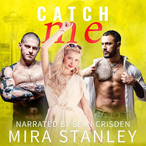 Catch Me Audiobook By Mira Stanley cover art