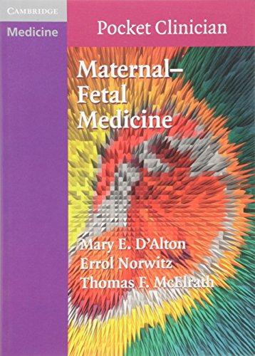 Maternal-Fetal Medicine (Cambridge Pocket Clinicians)