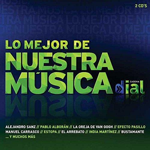 Cadena Dial / Lo Mejor De Nuestra Música 2012