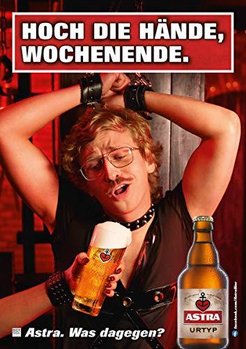 ASTRA Bier Werbung/Reklame Plakat DIN A1 59,4 x 84,1cm Hoch die Hände, Wochenende, kultiges Poster aus St. Pauli
