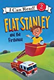 Flat Stanley and the Firehouse (I Can Read Level 2)