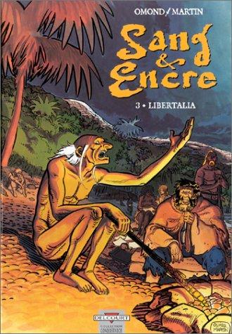 Sang & Encre, tome 3 : Libertalia