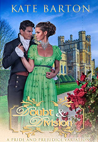 Doubt and Division: A Pride and Prejudice Variation (English Edition)