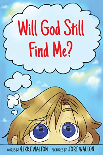 Will God Still Find Me? by Walton, Vikki ebook deal