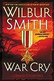 War Cry: A Courtney Family Novel - Wilbur Smith
