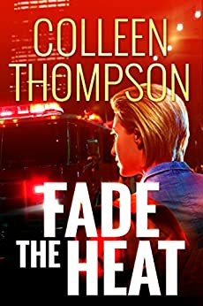 Fade the Heat by [Colleen Thompson]