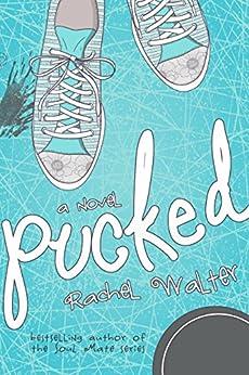 Pucked by [Rachel Walter, Regina Wamba, Maria DeSouza]