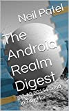 The Android Realm Digest: 02.13.2015 Found In Tiny Holes (English Edition)