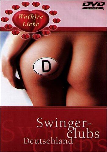 Wahre Liebe - Swinger-Clubs Deutschland