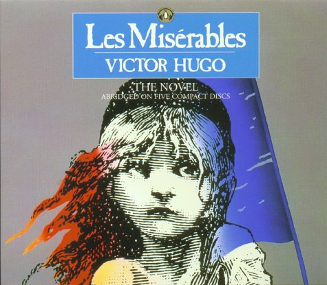 Les Miserables: The Novel (Classics on Cassette)