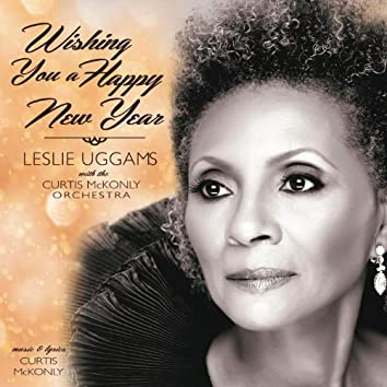 Wishing You a Happy New Year (feat. Leslie Uggams & Curtis McKonly Orchestra)